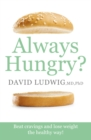 Always Hungry? : Conquer cravings, retrain your fat cells and lose weight permanently - eBook