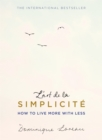 L'art de la Simplicite (The English Edition) : How to Live More With Less - Book