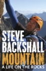 Mountain : A Life on the Rocks - Book