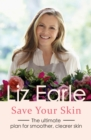 Save Your Skin : The ultimate plan for smoother, clearer skin - eBook