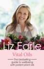 Vital Oils : The bestselling guide to wellbeing with potent plant oils - eBook