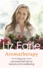 Aromatherapy : How to use essential oils for beauty and wellbeing - eBook