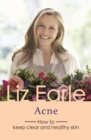 Acne : How to keep clear and healthy skin - eBook