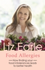 Food Allergies : How finding your food intolerances leads to better health - eBook