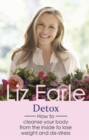Detox : How to cleanse your body from the inside to lose weight and de-stress - eBook