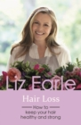 Hair Loss : How to keep your hair healthy and strong - eBook