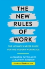 The New Rules of Work : The ultimate career guide for the modern workplace - Book