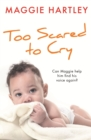 Too Scared to Cry : A True Short Story - eBook