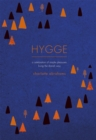 Hygge : A Celebration of Simple Pleasures. Living the Danish Way. - Book
