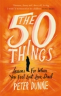 The 50 Things : Lessons for When You Feel Lost, Love Dad - Book
