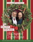 The Hairy Bikers' 12 Days of Christmas : Fabulous Festive Recipes to Feed Your Family and Friends - Book