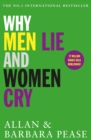 Why Men Lie & Women Cry : How to get what you want from life by asking - eBook
