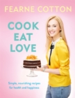 Cook. Eat. Love. - Book