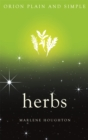 Herbs, Orion Plain and Simple - Book