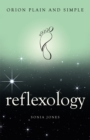 Reflexology, Orion Plain and Simple - Book