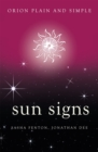 Sun Signs, Orion Plain and Simple - Book