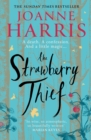 The Strawberry Thief : The new novel from the bestselling author of Chocolat - eBook