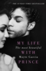 The Most Beautiful : My Life With Prince - eBook