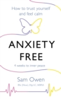 Anxiety Free : How to Trust Yourself and Feel Calm - Book