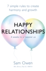 Happy Relationships : 7 simple rules to create harmony and growth - eBook