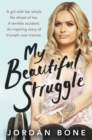 My Beautiful Struggle - Book