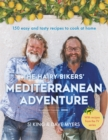 The Hairy Bikers' Mediterranean Adventure (TV tie-in) : 150 easy and tasty recipes to cook at home - Book