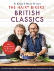 The Hairy Bikers' British Classics : Over 100 recipes celebrating timeless cooking and the nation s favourite dishes - eBook