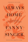Always Home : A Daughter s Culinary Memoir