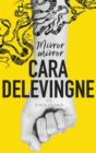 Mirror, Mirror : A Twisty Coming-of-Age Novel About Friendship and Betrayal from Cara Delevingne - Book