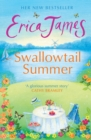 Swallowtail Summer : This summer escape to the country with this bestselling story of love and friendship - eBook