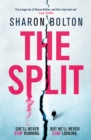 The Split : A chilling, pulse-racing, emotionally-charged thriller about a woman on the run from the man she loves... - Book