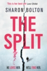 The Split : A woman is pushed to breaking point in this chilling, pulse-racing, emotionally-charged thriller