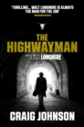 The Highwayman : A thrilling novella starring Walt Longmire from the best-selling, award-winning author of the Longmire series - now a hit Netflix show! - eBook