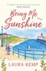 Bring Me Sunshine : The perfect heartwarming and feel-good book to curl up with this year! - eBook
