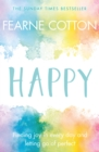 Happy : Finding joy in every day and letting go of perfect - Book