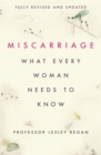 Miscarriage: What every Woman needs to know - Book