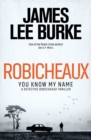 Robicheaux : You Know My Name - eBook