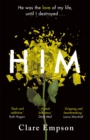Him : A dark and gripping love story with a heartbreaking and shocking ending - Book