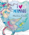 I Heart Mermaids : Perfect fun for if you're stuck indoors! - Book