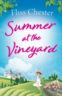 Summer at the Vineyard : Escape to France in the best laugh-out-loud sunny laugh-out-loud holiday read this summer - eBook
