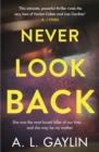 Never Look Back : She was the most brutal serial killer of our time. And she may have been my mother. - Book