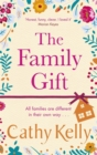 The Family Gift : Treat yourself to the new heartwarming, hilarious novel from the Sunday Times bestselling author - Book