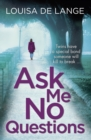 Ask Me No Questions : Twins have a special bond someone will kill to break - eBook