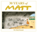 30 Years of Matt : The best of the best - brilliant cartoons from the genius, award-winning Matt. - eBook
