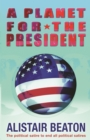 A Planet for the President - eBook