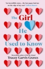 The Girl He Used to Know : The most surprising and unexpected romance of 2019 from the bestselling author - eBook