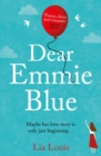 Dear Emmie Blue : The gorgeously funny and romantic love story everyone s talking about this summer 2020!
