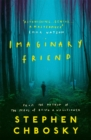 Imaginary Friend : The new novel from the author of The Perks Of Being a Wallflower - Book