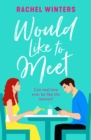 Would Like to Meet : The feel good romantic comedy of 2020 - eBook