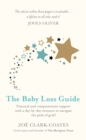 The Baby Loss Guide : Practical and compassionate support with a day-by-day resource to navigate the path of grief - eBook